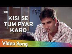 Kisi Se Tum Pyar Karo (Sad) | Andaaz Songs | Akshay Kumar | Lara Dutta | Filmigaane - YouTube Radha Krishna Holi, Kumar Sanu, Lara Dutta, Akshay Kumar, Beautiful Songs, Hindi Movies, Song Lyrics, Singing