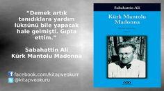 Sabahattin Ali - Kürk Mantolu Madonna https://kitapokurum.blogspot.com.tr/