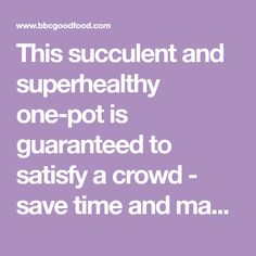 This succulent and superhealthy one-pot is guaranteed to satisfy a crowd - save time and make it two days ahead. A recipe triple-tested by the BBC Good Food team. Chilli Pasta, How To Cook Mince, Italian Meatloaf, Easy Meals For One, Potato Ricer, Lemon Drizzle, Creamy Mash, Cottage Pie