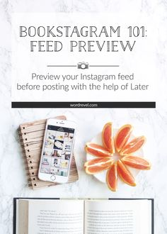 Bookstagram 101: Preview Feed | Using Later allows you to see how all your upcoming posts fit together. Should an image not fit the style of existing posts, you can easily change your image edits before importing the newly modified image into Later.