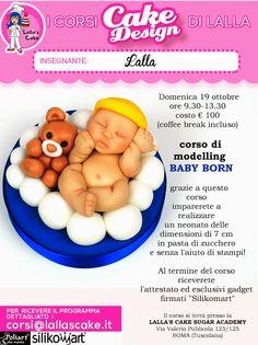 Lalla's Cake - sugar art & cake design: Corso di cake design: Baby Born