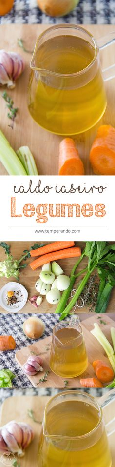 CALDO DE LEGUMES - Aprenda como fazer o seu próprio caldo de legumes caseiro e garanta muito mais saúde e sabor para as suas…