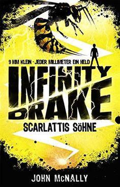 Infinity Drake – Scarlattis Söhne: Band 1: Amazon.de: John McNally, Christian Dreller: Bücher