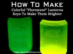 """How To Make Colorful """"Florescent"""" Lanterns - Keys To Make Them Brighter"""