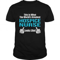 HOSPICE NURSE T Shirts, Hoodies. Check price ==► https://www.sunfrog.com/LifeStyle/HOSPICE-NURSE-133310686-Black-Guys.html?41382