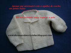 Das Mãos da Teresinha: Casaco de tricô para bebé 0-3 meses, com PAP (já corrigido na 5ª foto)