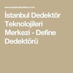 İstanbul Dedektör Teknolojileri Merkezi - Define Dedektörü