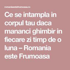 Ce se intampla in corpul tau daca mananci ghimbir in fiecare zi timp de o luna – Romania este Frumoasa Halloween, Detox, Memories, Sport, Memoirs, Souvenirs, Deporte, Sports, Remember This
