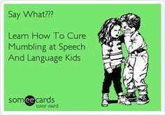 Speech and Language Kids: 5 Steps to Cure Mumbling. Pinned by SOS Inc. Resources. Follow all our boards at pinterest.com/sostherapy for therapy resources.