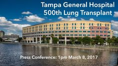 TGH 500th lung transplant press conference