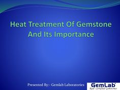 Gemlab Laboratories provide certification to real gemstones by testing each gemstone indiviually and...