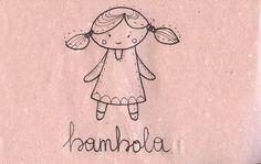 Learning Italian Language ~ Bambola (Doll)