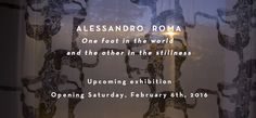 Upcoming Exhibition of Alessandro Roma at Z2o Sara Zanin Gallery on 6th February 2015