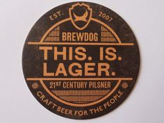 Brew dog this is #lager #beermat coaster #brewdog, View more on the LINK: http://www.zeppy.io/product/gb/2/112155305548/