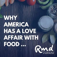 "America absolutely has developed an undying #LoveAffair with #Food ... Why? 1. Food is Culture: Most friends you talk with are self professed ""foodies"". Talking about, working with and trying new food finds is a hobby. 2. Food Is Nostalgia: When we feel stressed, we CRAVE simpler times ... and food is a big part of that. 3. Food is Sport: America has returned to the kitchen in droves. Cooking is a new pastime, and sharing #recipes returns us to our roots. www.RMDAdvertising.com 🍕🛒🧀 I Want To Work, Food Industry, Love Affair, New Recipes, Roots, Foodies, Nostalgia, Things To Come, America"