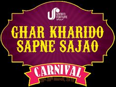 One Stop for Shopping: Unnati Fortune - Ghar Kharido Sapne Sajao Carnival...