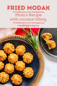 Mom's recipe for delicious homemade fried modak is made with a perfectly sweetened coconut filling and the best part? She gives 2 more delicious filling ideas. #ministryofcurry #indianfood
