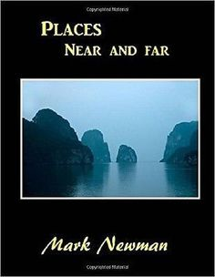 Places Near and Far [Paperback] [Jan 28, 2012] Newman, Mark