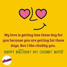 We have covered for you Romantic Happy birthday wishes for wife, funny birthday quotes for wife, best bithday messages, status, greetings with images that you can say and send on her birthday. Wife Birthday Quotes, Birthday Wishes For Wife, Happy Birthday Video, Love And Respect, Romantic Quotes, Love Her, Funny Quotes, Messages, Sayings