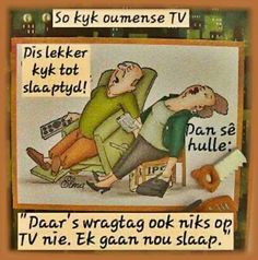 "x TV ""kyk"" humor (FB) Lekker Dag, O Tv, Afrikaanse Quotes, Art Impressions Stamps, Bible Prayers, Good Morning Good Night, Twisted Humor, Funny Cute, Hilarious"