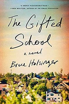 Looking for the next Big Little Lies? Give Bruce Holsinger's The Gifted School a try. The novel revolves around a fictional town in Colorado, where a group of New Books, Good Books, Books To Read, Best Beach Reads, Kids Going To School, Sibling Relationships, Secrets And Lies, Big Little Lies, School