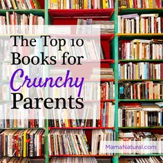 Are you into natural parenting? Check out these ten awesome books that will help you on the road to naturally and intentionally parenting your child. # natural Parenting The Best Parenting Books for Natural Mamas and Papas Best Parenting Books, Parenting Plan, Parenting Toddlers, Parenting Styles, Foster Parenting, Parenting Hacks, Parenting Classes, Parenting Quotes, Twin Toddlers