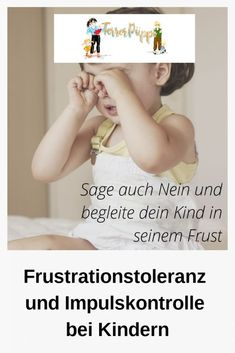 Frustration tolerance and impulse control in children: why a no is important. - Terrorpüppi - Frustration tolerance and impulse control in children: why a no is important educated - Baby Feeding Chart, Baby Feeding Schedule, Kids And Parenting, Parenting Hacks, Impulse Control, Maila, Attachment Parenting, Blog Love, No Me Importa
