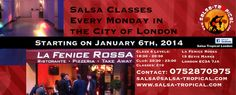 Salsa-Tropical Class and Club on Mondays ---- at La Fenice Rossa, 19 Bevis Marks, London, EC3A 7JA, United Kingdom ---- On January 06, 2014 at 6:30 pm - 10:00 pm ---- Every Monday from January 6th, 2014, Salsa Lesson: 6.30 – 8.30pm, 2 Hours Lesson!, 4 Levels at the same time: Cross- Body Style ---- Facebook: http://atnd.it/5018-2, Twitter: http://atnd.it/5018-1 ---- Category: Classes / Courses ---- Price: Class and Club: £10, student w ID: £8, Loyalty Card: Free