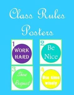 Simple class rules posters that cover all behaviors! Whole Brain Teaching compatible.