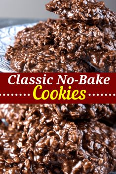 Easy No-Bake cookies without turning on the oven. These classic chocolate and peanut butter no-bakes are ready in less than 20 minutes. Recipes no oven No-Bake Cookies Peanut Butter Ingredients, Peanut Butter No Bake, Chocolate Peanut Butter, Chocolate No Bake Cookies Recipe Without Peanut Butter, Chocolate Chips, Cookie Recipe With Oats, Classic No Bake Cookie Recipe, Baking Chocolate, Butter Pie