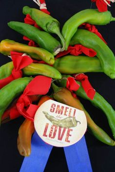 """~ Definitely Another Name for Hatch Green Chile is """"Smell Love"""" ~"""