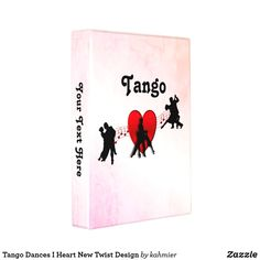 Tango Dances I Heart New Twist Design Mini Binder Dance All Day, Mini Binder, Tango Dance, Dance Photos, My Heart, Design, Dance Pictures