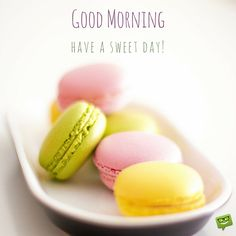 Happy and Sweet good morning image with french macarons