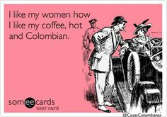 true story. Colombian Problems