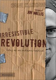 Irresistible Revolution - Shane Claiborne