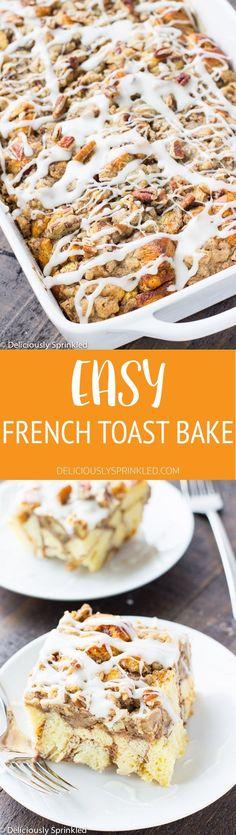 EASY FRENCH TOAST BAKE #thanksgivingrecipes #christmas #breakfast #recipes #fashion #food