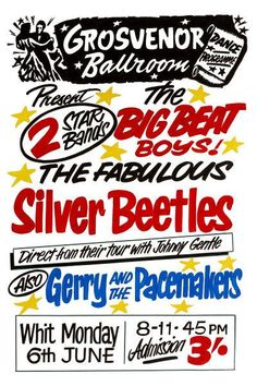 The Silver Beetles Grosvenor Ballroom Gig Poster 1960 Beatles Poster, Beatles Love, Gig Poster, Print Poster, Pop Posters, Music Posters, Concert Posters, The Beatles History, Gerry And The Pacemakers