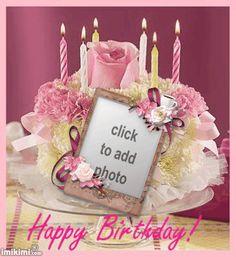 blauweisser's Birthday Frames - 2011 - 2013 May - 2011 - 2013 May Birthday Cake Gif, Happy Birthday Wishes Photos, Birthday Wishes Flowers, Birthday Cake Writing, Happy Birthday Cake Pictures, Happy Birthday Frame, Happy Birthday Wishes Images, Happy Birthday Video, Birthday Cake With Photo