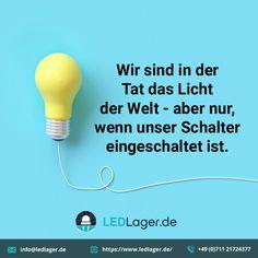 Led Shop, Blitz Design, Light Quotes, Led Licht, Led Lampe, Interiordesign, Light Bulb, Home Decor, Light Of The World