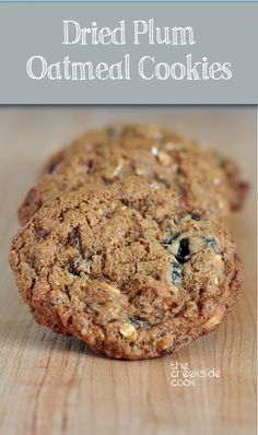 Chewy perfectly sweet and amazing: Dried Plum Oatmeal Cookies on The Creekside Cook Cookie Desserts, Cookie Bars, Cookie Recipes, Pecan Recipes, Muffins, Plum Recipes Healthy, Healthy Desserts, Prune Recipes, Cookie Salad
