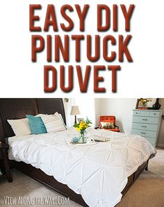 DIY Pintuck Duvet. I am SO doing this project!!Super easy!!