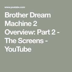 Brother Dream Machine 2 Overview: This is Part 2 of our Dream Machine 2 videos. In this video, Wanda discusses the different screens within the machine and i. Brother Embroidery Machine, Embroidery Machines, Brother Dream Machine, You Youtube, Screens, Sewing, Canvases, Dressmaking, Couture