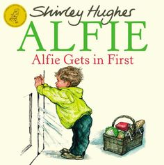 Alfie Gets in First. One of the Shirley Hughes Alfie series. Love this book and it teaches every parent to be careful about going out of their own front door without keys! Books For Boys, Childrens Books, Book Club Books, Good Books, Shirley Hughes, Read Aloud Revival, Annie Rose, British Books, Kindergarten Books