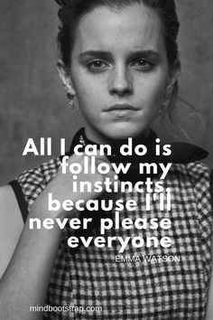 Best Emma Watson Quotes and Sayings For Inspiration Best Motivational Quotes, Famous Quotes, Positive Quotes, Best Quotes, Inspirational Quotes, Wisdom Quotes, True Quotes, Qoutes, Hp Quotes