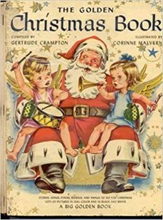"Vtg Crampton ""The Golden Christmas Book"" Simon Schuster Big Golden Book Ghost Of Christmas Past, Christmas Books, Vintage Christmas Cards, Retro Christmas, Christmas Images, Vintage Holiday, Christmas Things, Vintage Children's Books, Antique Books"