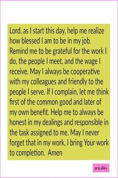 Here's a prayer from Prayables we're calling the Job Prayer Prayer Scriptures, Faith Prayer, Prayer Quotes, Bible Verses Quotes, Spiritual Quotes, Faith Quotes, Bible Prayers, Work Quotes, Prayer For A Job
