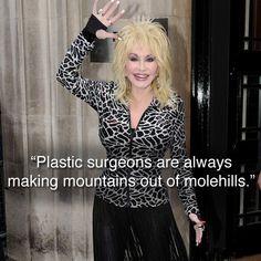 Dolly Parton on overzealousness.