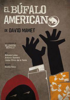 Cartel para 'El búfalo americano' (American buffalo) de David Mamet - Montaje dirigido por Noelia Rosa