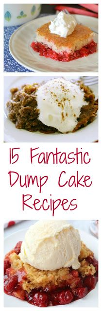 Who doesn't love an easy and delicious dump cake for dessert? 15 Fantastic Dump Cake Recipes from Hot Eats and Cool Reads