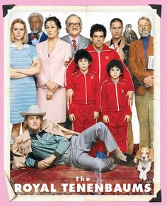 The Royal Tenenbaums by Wes Anderson